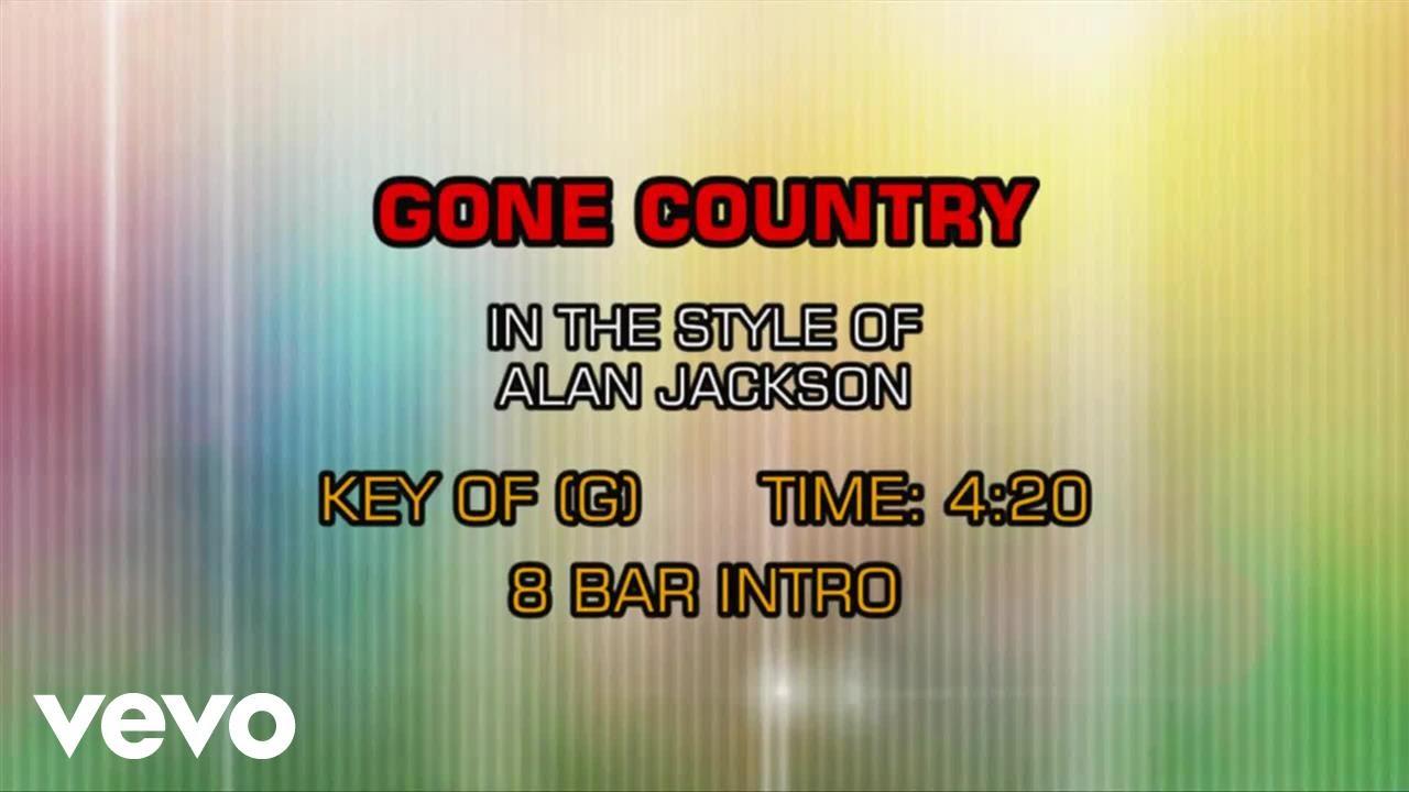 Alan Jackson Gone Country Karaoke Youtube