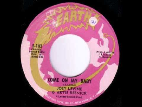 Joey Levine & Artie Resnick - Come On My Baby