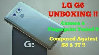 LG G6 - Unboxing (S8 & 3T Compared)