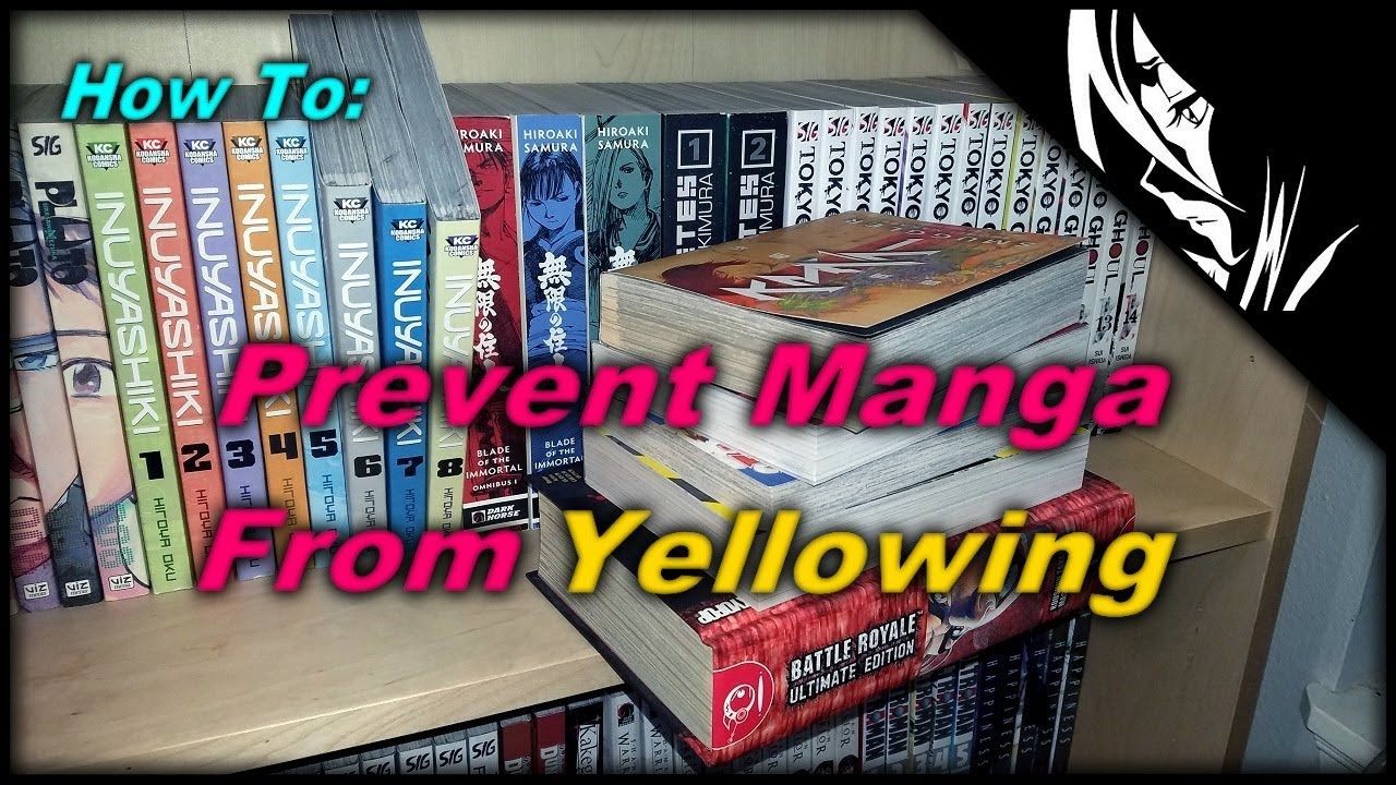 How to PREVENT Manga From Yellowing! :: (Guide)