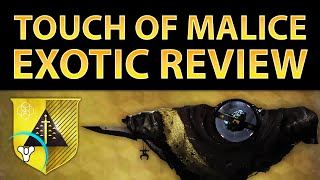 Destiny Taken King: Touch of Malice Exotic Review