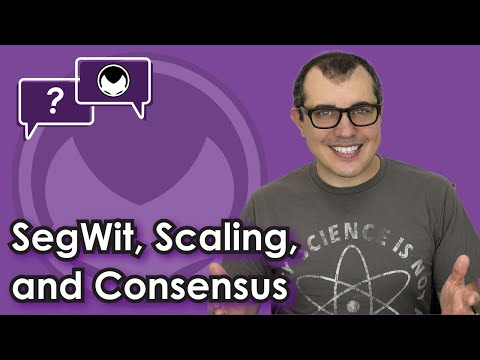Bitcoin Q&A: SegWit, scaling, and consensus