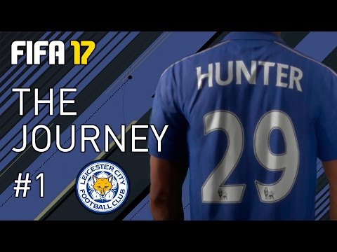 FIFA 17 LIVE - THE JOURNEY #1 - HUNTER JOINS LEICESTER!!!