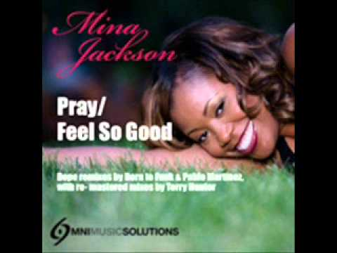Mina Jackson - Feel So Good(Pablo Martinez Cliqueamp Vocal Mix)