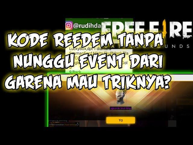 CARA DAPATKAN KODE REDEM FREE FIRE GRATIS TANPA ADA EVENT DARI GARENA |FREE FIRE BGG