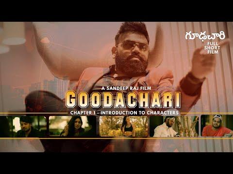 Goodachari - Chapter 1 Introduction To The Characters | Ajay Mysore Productions | Sandeep Raj Films