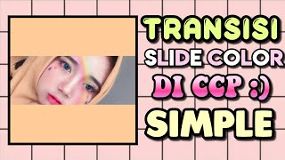 Download Lagu Tutorial Slide Color ccp (Simple) mp3