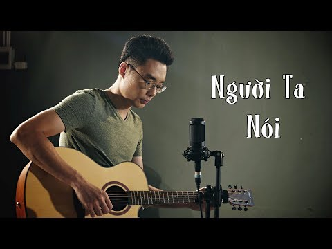 Người Ta Nói Acoustic Cover - Minh Mon feat Vũ Minh Ưng Hoàng Phúc