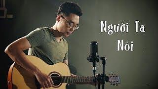 Người Ta Nói (Acoustic Cover) - Minh Mon feat. Vũ Minh [Ưng Hoàng Phúc]