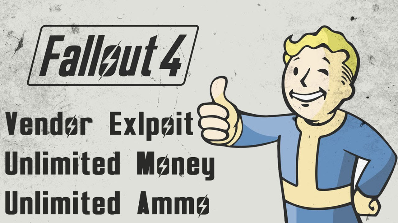 Fallout 4 - Vendor Exploit / Glitch - Unlimited Money, Bottle Caps, Ammo,  Weapons, Armor, Items