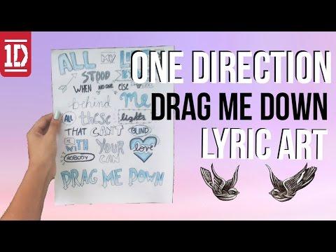 DIY: Drag me down lyric art | One Direction