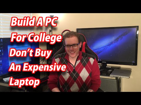 Build A Desktop PC For College Don't Buy An Expensive Laptop