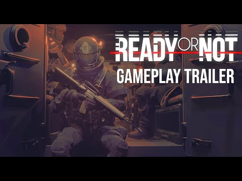 Ready or Not [Gameplay &...
