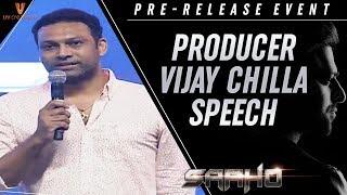 Vijay Chilla Speech | Saaho Pre Release Event | Prabhas | Shraddha Kapoor | Sujeeth | Ghibran