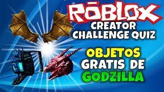FREE GODZILLA OBJECTS! ROBLOX: CREATOR CHALLENGE QUIZ, EVENT