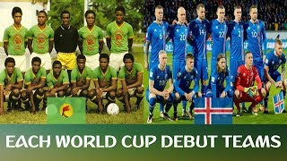 Each world cup debut teams
