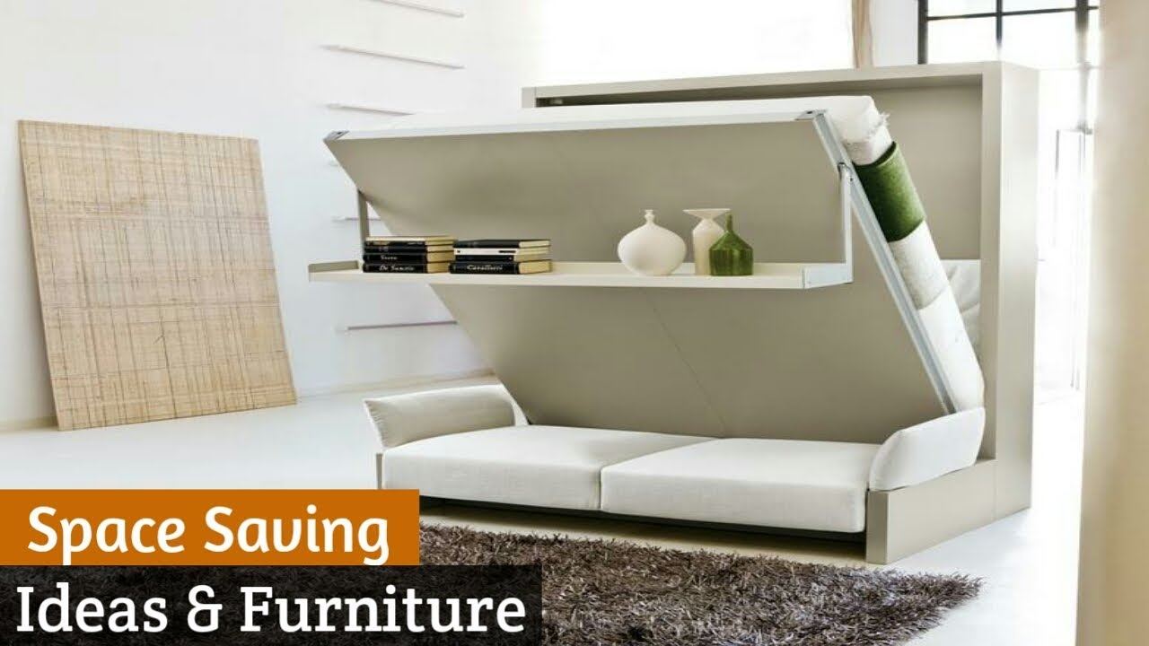 Best Space Saving ideas and Furniture For Your Home