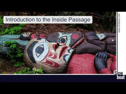 Inside Passage Overview - Slowboat