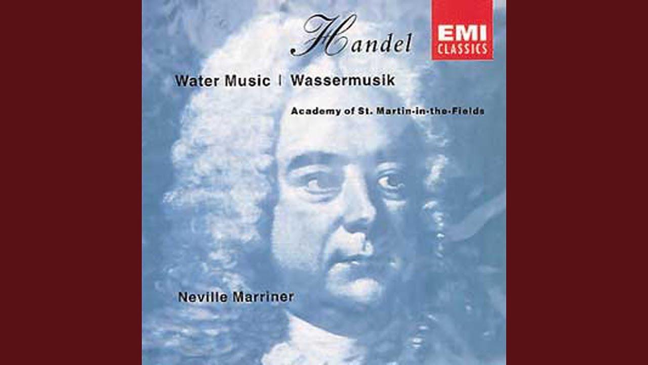 Water Music, Suite No. 1 in F Major, HWV 348: VI. (Tempo di Minuetto ...