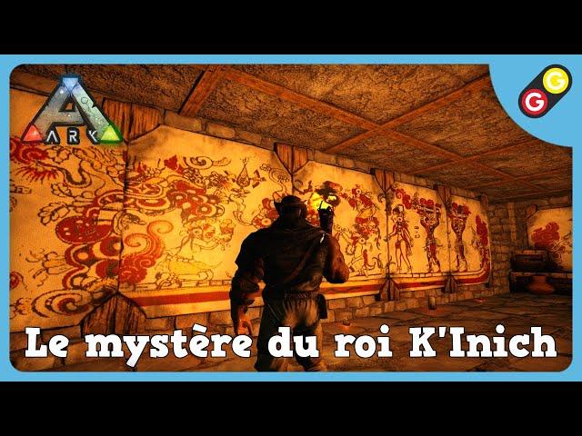 ARK : Survival Evolved - Le mystère du roi K'Inich [FR]