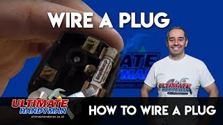 how to wire a plug - ultimate handyman DIY tips