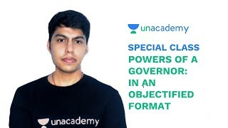Special Class - Powers of a Governor: An Objectified Format -.Rishabh Arora