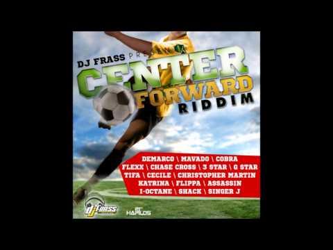 Center Forward Riddim Mix {Dj Frass Records} @Maticalise