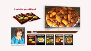 Exotic Recipes Of Kabul By Zarghuna Stanizai Adel