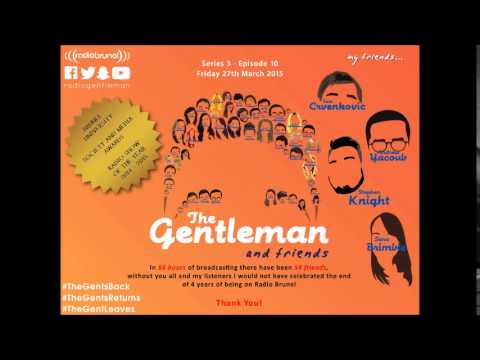 The Gentleman and Friends Radio Show (with Stephen K, Andrew Y, Tom C and Sara B) - Thank You