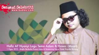 Lagu Muara Hati Hafiz AF Lagu Tema Adam & Hawa Siti Nurhaliza