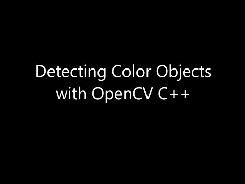 How to Detect Color Objects with OpenCV C++
