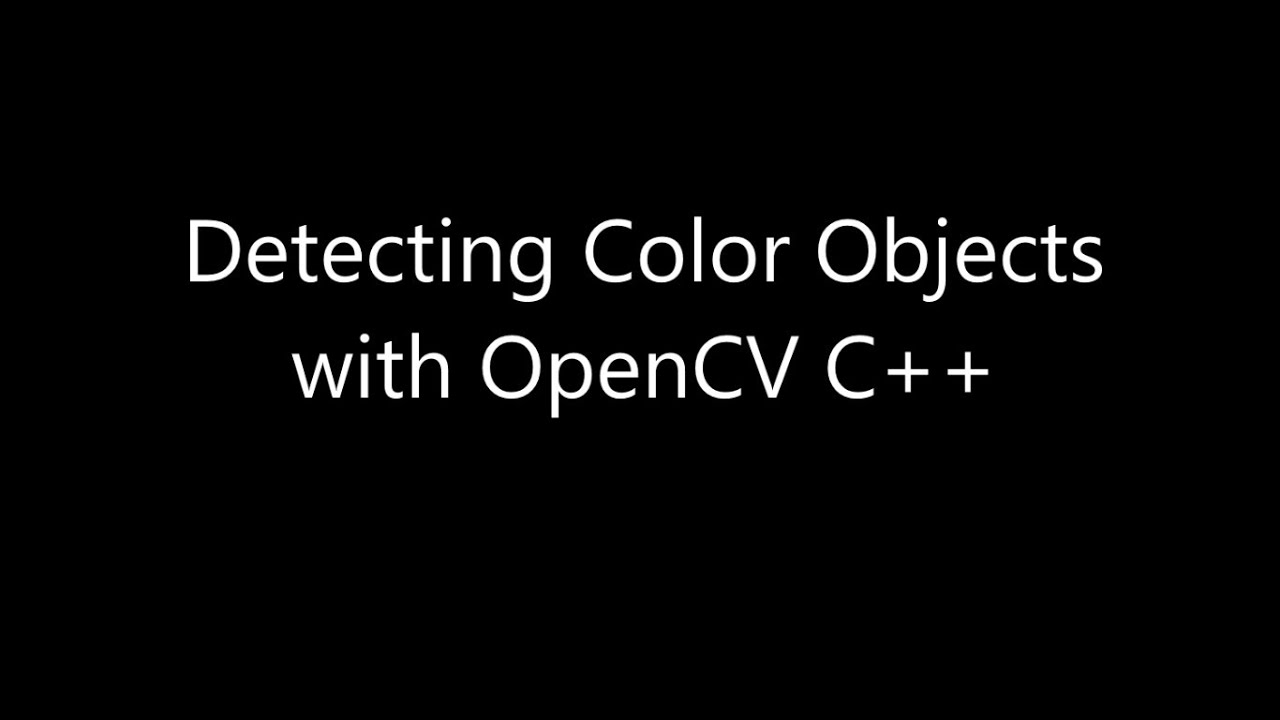 Color Detection & Object Tracking - OpenCV Tutorial C++