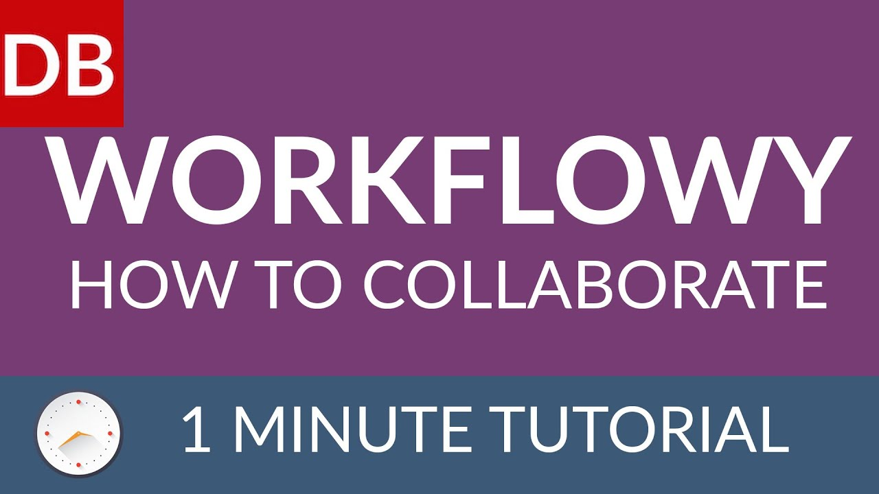 How to Collaborate | Learn How to Use Workflowy