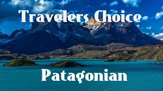 Travelers Choice:Patagonian : || Places To Travel In Argentina
