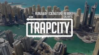 Galantis - Runaway (Cignature Remix)