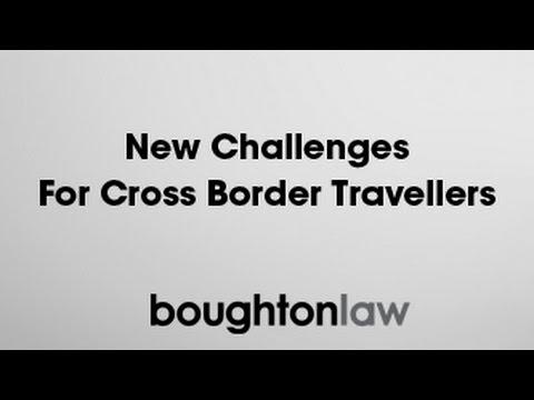 Webinar: New Challenges for Cross Border Travellers