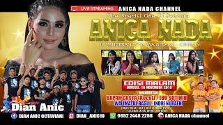 Gambar cover LIVE ANICA NADA (DIAN ANIC) | EDISI malam 10 NOVEMBER 2019 | GUA LOR | KALIWEDI | CIREBON