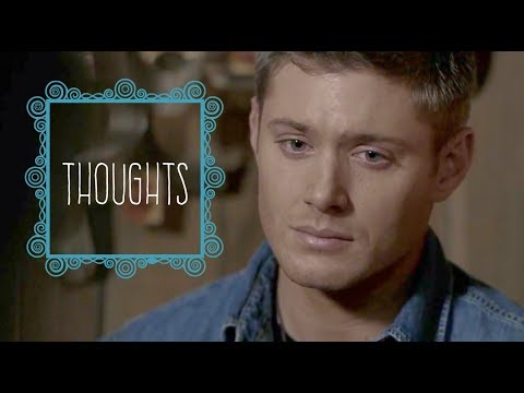 Thoughts | Dean Winchester