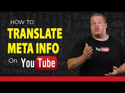 Optimize Your YouTube Video - Translate Titles and Descriptions