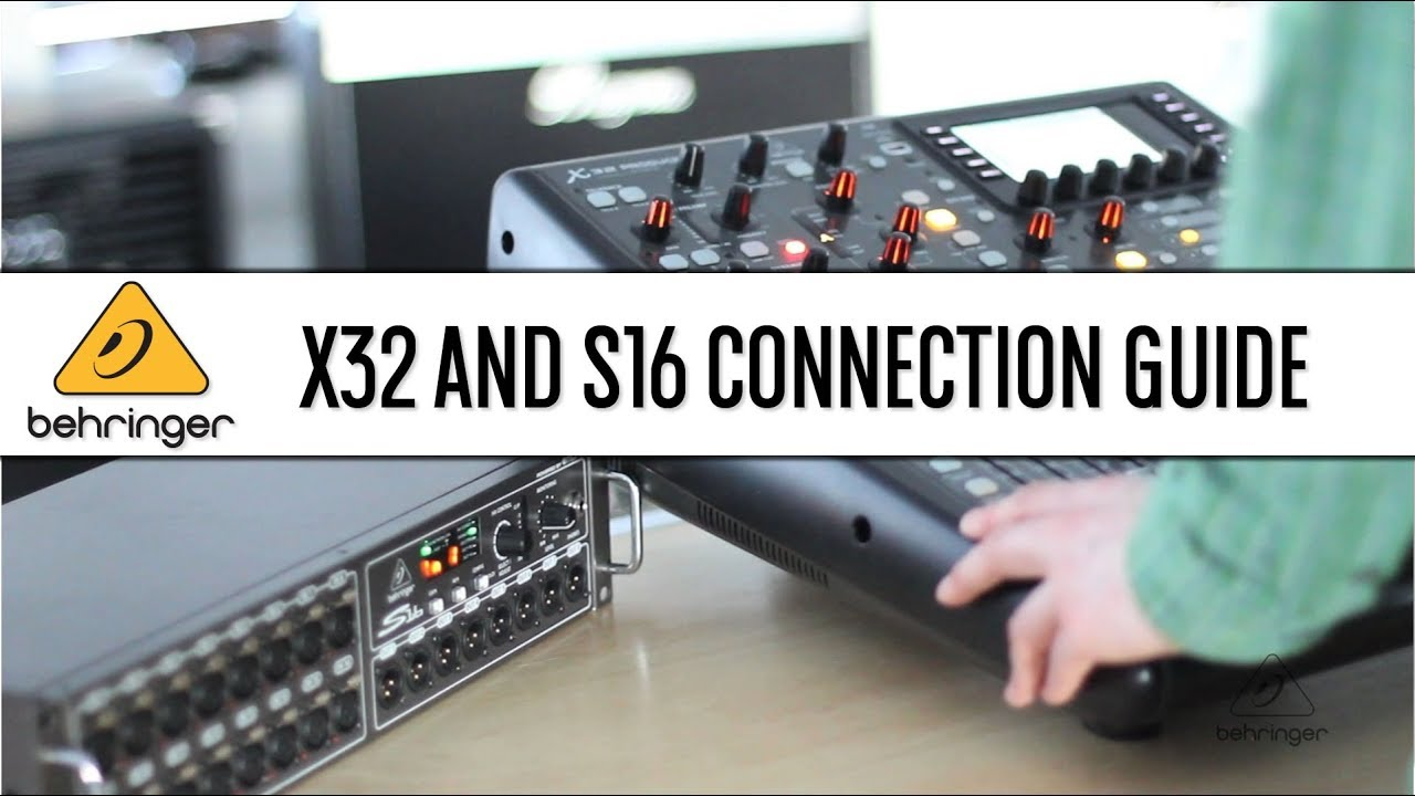 X32 and S16 Quick Connection Guide - Behringer