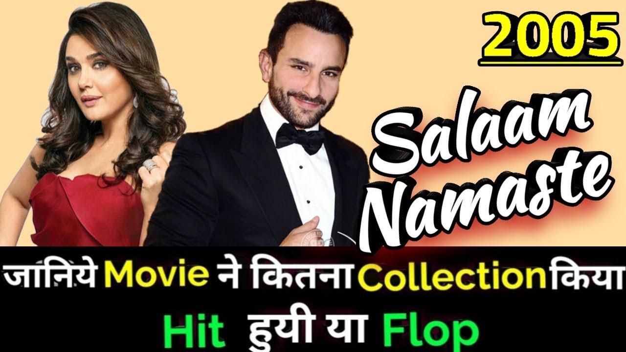 Download Saif Ali Khan SALAAM NAMASTE 2005 Bollywood Movie Lifetime WorldWide Box Office Collection