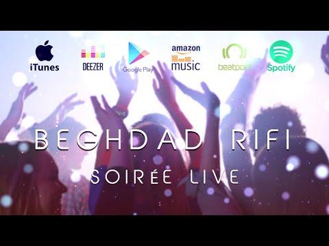 Beghdad Rifi - Soirée Live