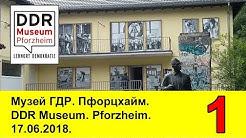 DDR Museum. Pforzheim. 17.06.2018. Teil 1