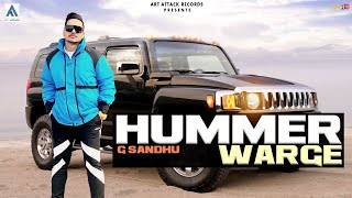 HUMMER   G SANDHU FT. JAGGI KHAROUD   FULL SONG   ART ATTACK RECORDS   NEW SONG 2018
