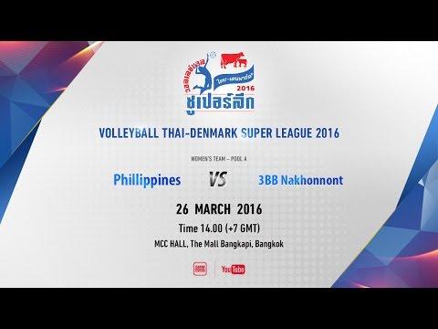 2PM (+7GMT) (W) Philippines (PSL All-Star) vs 3BB Nakhonnont