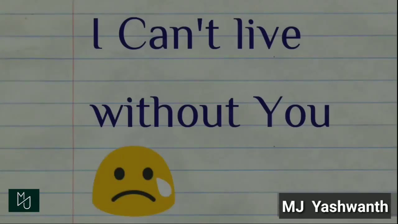 broken heart-Sad WhatsApp status video I can't live without you |MJyashwanth
