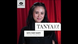 Tanya 10! Film Satu Hari Nanti bersama Ayushita