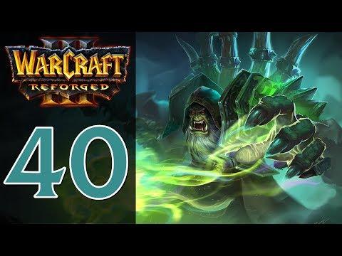 Прохождение Warcraft 3: Reforged #40 - Глава 3: Гробница Саргераса [Стражи - Ужас морей]