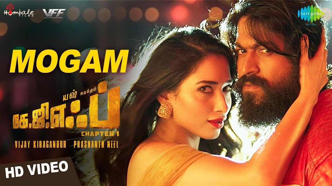 Download Mogam   Video   KGF Tamil Movie   Yash   Tamannaah   Prashanth Neel   Airaa Udupi   Ravi Basrur
