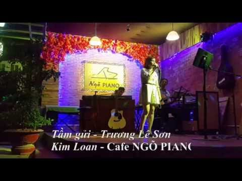 Tầm gửi - Kim Loan 6.7.16